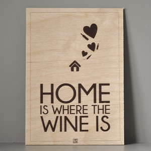 traeskilt_home_is_where_the_wine_is